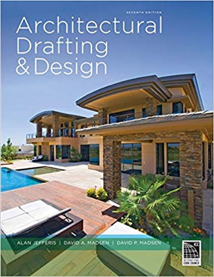 Architectural Drafting and Design, 7th Edition