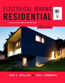 Electrical Wiring Residential: Based on the 2014 NEC, 18th Edition