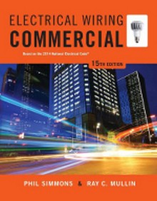 Electrical Wiring Commercial: Based on the 2014 NEC, 15th Edition