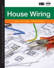 Residential Construction Academy: House Wiring, 4th Edition