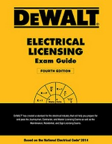 DEWALT Electrical Licensing Exam Guide, Based on the NEC 2014