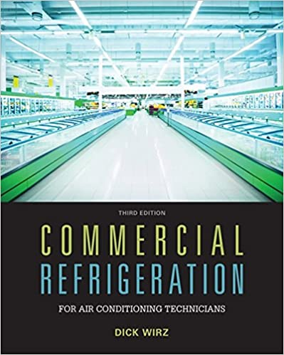 Commercial Refrigeration for Air Conditioning Technicians, 3rd Edition