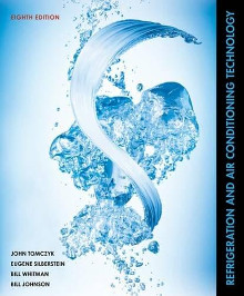 Refrigeration and Air Conditioning Technology, 8th Edition