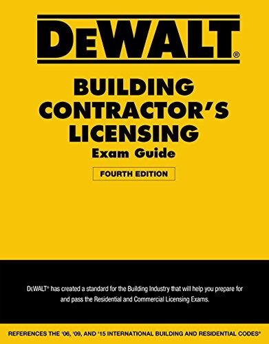 De Walt Building Contractor's Licensing Exam Guide, 4th Edition, Based on the 2015 IRC & IBC