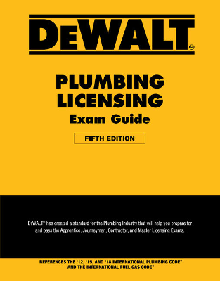 DeWALT Plumbing Licensing Exam Guide, 5th Edition