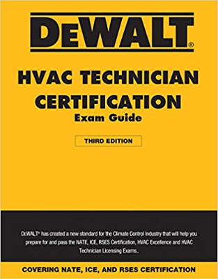 DEWALT HVAC Technician Certification Exam Guide - 2018 3rd Edition