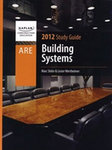 ARE Exam Prep - Building Systems Study Guide, 2012 Edition