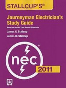 Stallcup's Journeyman Electrician's Study Guide for the 2011 NEC