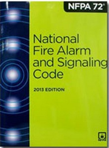 NFPA 72 - National Fire Alarm and Signaling Code, 2013