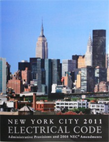 New York City Electrical Code 2011 Pamphlet - Administrative Provisions and NEC Amendments