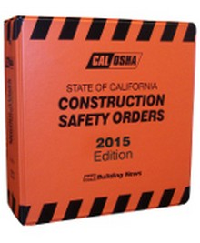 CAL/OSHA Construction Safety Orders 2015