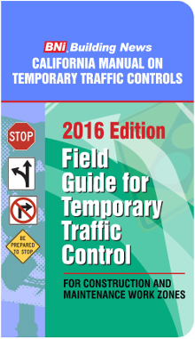 2016 California Field Guide for Temporary Traffic Controls