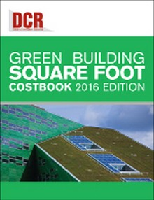 DCR Green Building Square Foot Costbook 2016