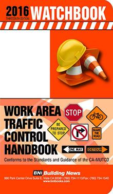 2016 WATCHBook: Work Area Traffic Control Handbook