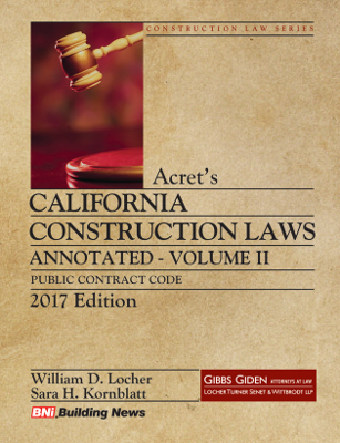 Acrets California Construction Law - Annotated 2017 - Volume 2