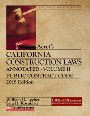 Acrets California Construction Law - Annotated 2018 - Volume 2
