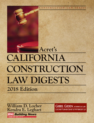 Acrets California Construction Law Digests - 2018 Edition
