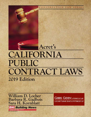 Acrets California Construction Public Contract Laws, 2019 Edition