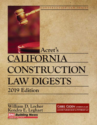 Acrets California Construction Law Digests - 2019 Edition