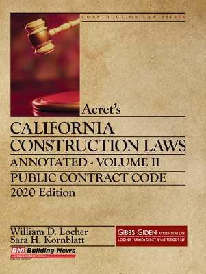 Acrets California Construction Law - Annotated 2020 - Volume 2
