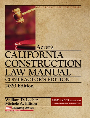 Acrets California Construction Law - 2020 Contractor's Edition