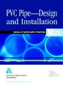 AWWA M23 - PVC Pipe Design and Installation, 2nd Edition
