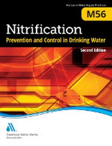 AWWA M56 - Nitrification Prevention and Control in Drinking Water, 2nd Edition