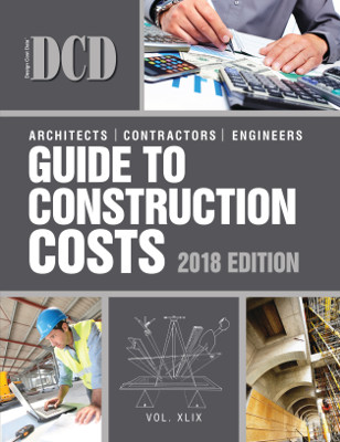 DCD Guide to Construction Costs, 2018 Edition