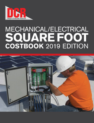 DCR Mechanical / Electrical Square Foot Costbook, 2019