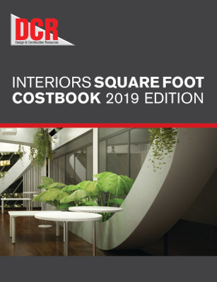 DCR Interiors Square Foot Costbook, 2019
