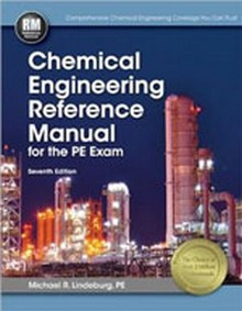 Chemical Engineering Reference Manual for the PE Exam, 7th Edition