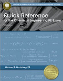 Quick Reference for the Chemical Engineering PE Exam, 3rd Edition