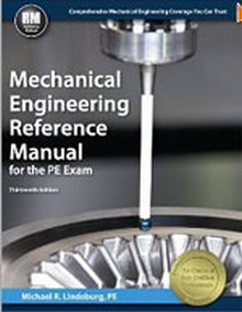 Mechanical Engineering Reference Manual, 13th Edition