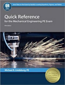 Quick Reference for the Mechanical Engineering PE Exam, 5th Edition