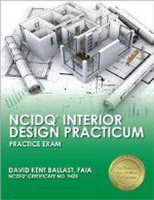 NCIDQ Section 3 Practice Exam for the Interior Design Practicum