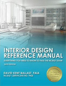 Interior Design Reference Manual: Everything You Need to Know to Pass the NCIDQ Exam 6th Edition