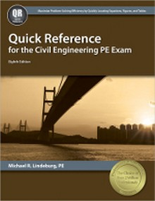 Quick Reference for the Civil Engineering PE Exam, 8th Edition