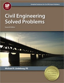 Civil Engineering Solved Problems, 7th Edition