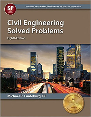 Civil Engineering Solved Problems 8th Edition