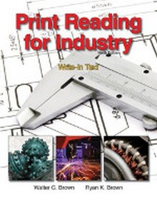 Print Reading for Industry, 9th Edition
