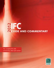 International Fire Code (IFC) and Commentary 2012