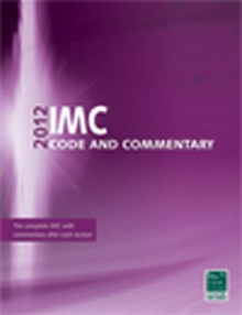 International Mechanical Code (IMC) and Commentary 2012