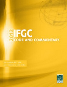 International Fuel Gas Code (IFGC) and Commentary 2012 Soft Cover
