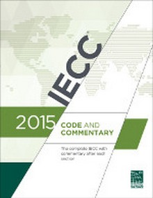 International Energy Conservation Code (IECC) and Commentary 2015
