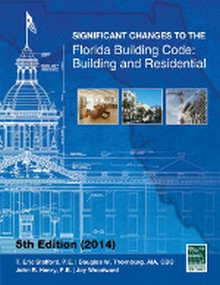 Significant Changes to the 2014 Florida Building Code, 5th Edition