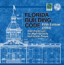 2014 Florida Building Code: Test Protocols for High Velocity Hurricane Zones