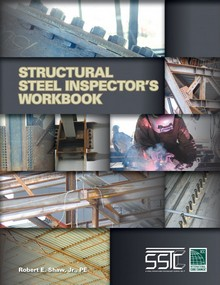 Structural Steel Inspector's Workbook, 2014 Edition