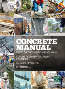 Concrete Manual IBC and ACI 318-14, 2015 Edition