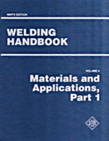 AWS Welding Handbook Vol 4 - Materials and Applications (WHB-4.9)