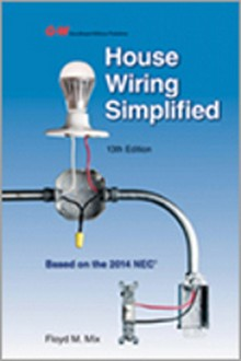 House Wiring Simplified, 13th Edition